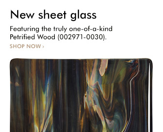 New sheet glass, featuring the truly one-of-a-kind Petrified Wood (002971-0030). Shop now!
