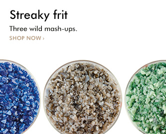 Streaky frit. Three wild mash-ups. Shop now!