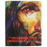 The Resurrection Window: Vision, Creation, Mission