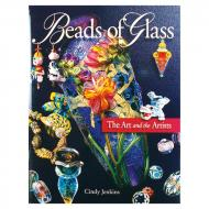 Beads of Glass: The Art and the Artists